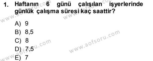 İnsan Kaynakları Yönetimi Bölümü 3. Yarıyıl Çalışma İlişkileri Dersi 2014 Yılı Güz Dönemi Dönem Sonu Sınavı 1. Soru