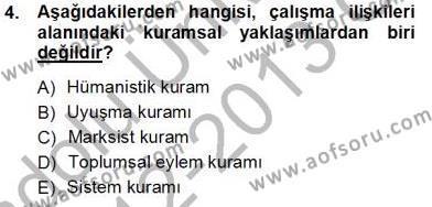 Çalışma İlişkileri Tarihi Dersi 2012 - 2013 Yılı Ara Sınavı 4. Soru