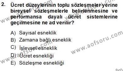 Çalışma İlişkileri Tarihi Dersi 2013 - 2014 Yılı (Final) Dönem Sonu Sınav Soruları 2. Soru
