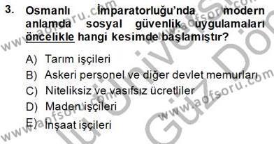 Çalışma İlişkileri Tarihi Dersi 2013 - 2014 Yılı (Final) Dönem Sonu Sınav Soruları 3. Soru