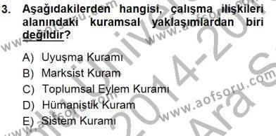 Çalışma İlişkileri Tarihi Dersi 2014 - 2015 Yılı Ara Sınavı 3. Soru