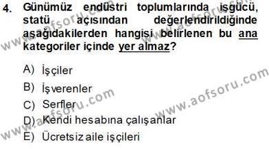 Çalışma İlişkileri Tarihi Dersi 2014 - 2015 Yılı Ara Sınavı 4. Soru