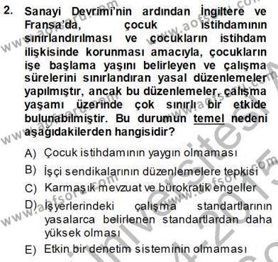 Çalışma İlişkileri Tarihi Dersi 2014 - 2015 Yılı Dönem Sonu Sınavı 2. Soru