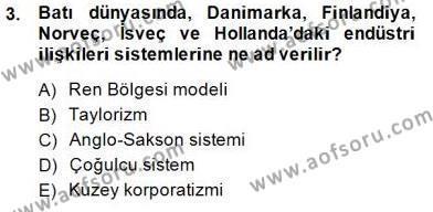 Çalışma İlişkileri Tarihi Dersi 2014 - 2015 Yılı Dönem Sonu Sınavı 3. Soru