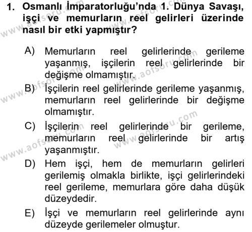 Çalışma İlişkileri Tarihi Dersi 2017 - 2018 Yılı (Vize) Ara Sınav Soruları 1. Soru