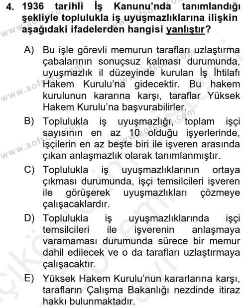 Çalışma İlişkileri Tarihi Dersi 2017 - 2018 Yılı (Final) Dönem Sonu Sınav Soruları 4. Soru