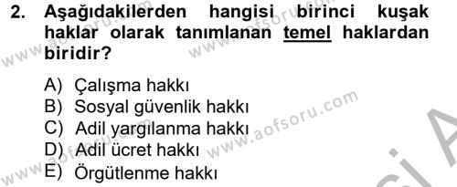 Sendikacılık Dersi 2012 - 2013 Yılı Dönem Sonu Sınavı 2. Soru