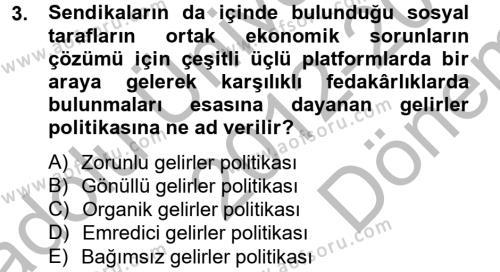 Sendikacılık Dersi 2012 - 2013 Yılı Dönem Sonu Sınavı 3. Soru