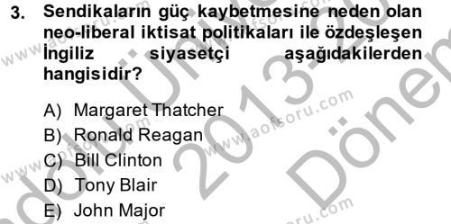 Sendikacılık Dersi 2013 - 2014 Yılı Dönem Sonu Sınavı 3. Soru