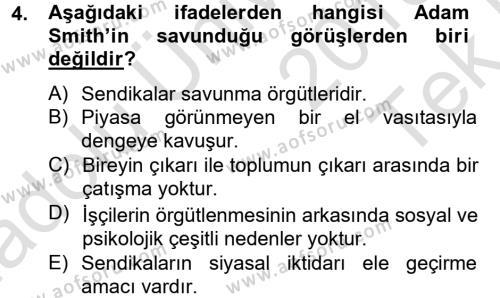 İnsan Kaynakları Yönetimi Bölümü 2. Yarıyıl Sendikacılık Dersi 2014 Yılı Bahar Dönemi Tek Ders Sınavı 4. Soru