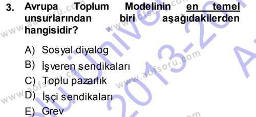 Endüstri İlişkileri Dersi 2013 - 2014 Yılı Ara Sınavı 3. Soru