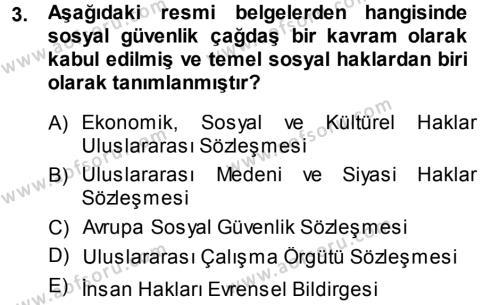 Sosyal Hizmetler Bölümü 3. Yarıyıl Sosyal Güvenlik Dersi 2014 Yılı Güz Dönemi Ara Sınavı 3. Soru