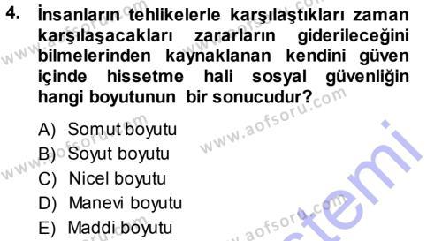Sosyal Hizmetler Bölümü 3. Yarıyıl Sosyal Güvenlik Dersi 2014 Yılı Güz Dönemi Ara Sınavı 4. Soru