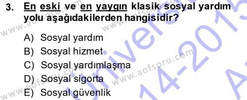 Sosyal Hizmet Bölümü 3. Yarıyıl Sosyal Güvenlik Dersi 2015 Yılı Güz Dönemi Ara Sınavı 3. Soru