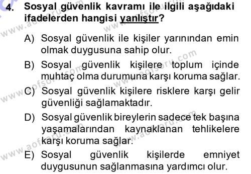 Sosyal Hizmet Bölümü 3. Yarıyıl Sosyal Güvenlik Dersi 2015 Yılı Güz Dönemi Ara Sınavı 4. Soru