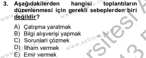 İnsan Kaynakları Yönetimi Bölümü 2. Yarıyıl Toplantı Ve Sunu Teknikleri Dersi 2013 Yılı Bahar Dönemi Ara Sınavı 3. Soru