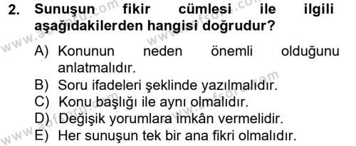 Toplantı Ve Sunu Teknikleri Dersi 2012 - 2013 Yılı (Final) Dönem Sonu Sınav Soruları 2. Soru