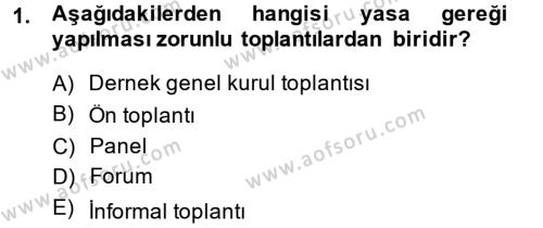 İnsan Kaynakları Yönetimi Bölümü 2. Yarıyıl Toplantı Ve Sunu Teknikleri Dersi 2014 Yılı Bahar Dönemi Ara Sınavı 1. Soru