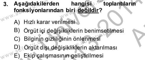 İnsan Kaynakları Yönetimi Bölümü 2. Yarıyıl Toplantı Ve Sunu Teknikleri Dersi 2014 Yılı Bahar Dönemi Ara Sınavı 3. Soru