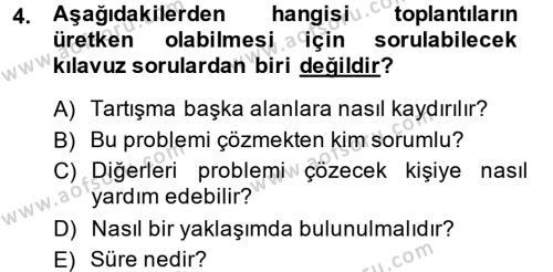 Toplantı Ve Sunu Teknikleri Dersi 2013 - 2014 Yılı (Vize) Ara Sınav Soruları 4. Soru