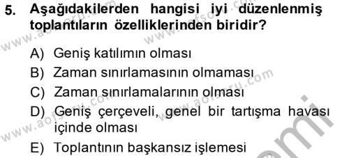İnsan Kaynakları Yönetimi Bölümü 2. Yarıyıl Toplantı Ve Sunu Teknikleri Dersi 2014 Yılı Bahar Dönemi Ara Sınavı 5. Soru