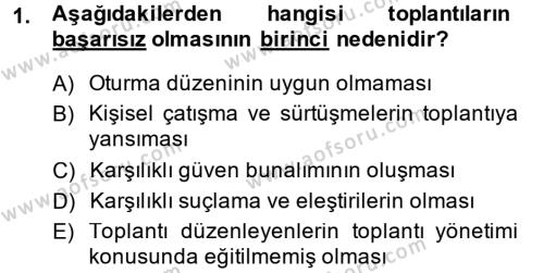 Toplantı Ve Sunu Teknikleri Dersi 2013 - 2014 Yılı (Final) Dönem Sonu Sınavı 1. Soru