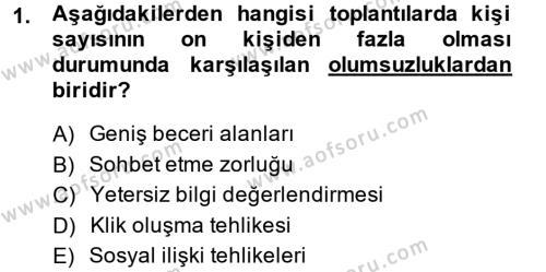 Toplantı Ve Sunu Teknikleri Dersi 2014 - 2015 Yılı (Final) Dönem Sonu Sınavı 1. Soru