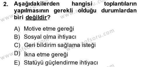 Toplantı Ve Sunu Teknikleri Dersi 2014 - 2015 Yılı (Final) Dönem Sonu Sınavı 2. Soru
