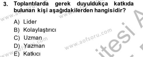 Toplantı Ve Sunu Teknikleri Dersi 2014 - 2015 Yılı (Final) Dönem Sonu Sınavı 3. Soru