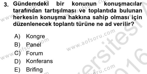 Toplantı Ve Sunu Teknikleri Dersi 2015 - 2016 Yılı (Final) Dönem Sonu Sınavı 3. Soru