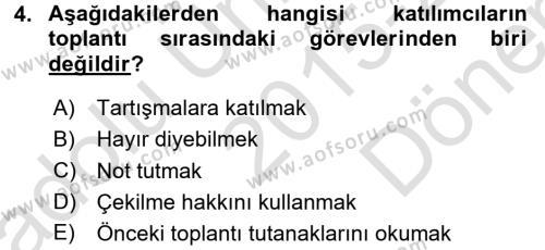 Toplantı Ve Sunu Teknikleri Dersi 2015 - 2016 Yılı (Final) Dönem Sonu Sınavı 4. Soru