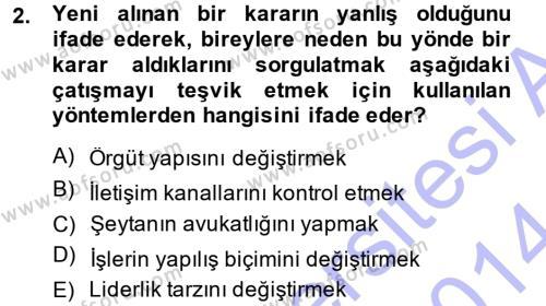 Sosyal Bilimler Bölümü 3. Yarıyıl Çatışma ve Stres Yönetimi I Dersi 2014 Yılı Güz Dönemi Ara Sınavı 2. Soru