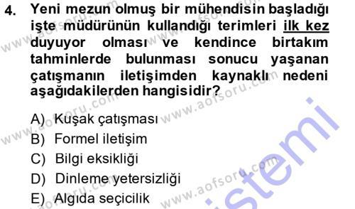 Sosyal Bilimler Bölümü 3. Yarıyıl Çatışma ve Stres Yönetimi I Dersi 2014 Yılı Güz Dönemi Ara Sınavı 4. Soru
