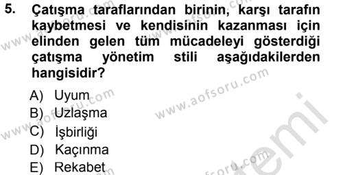 Sosyal Hizmetler Bölümü 3. Yarıyıl Çatışma ve Stres Yönetimi I Dersi 2014 Yılı Güz Dönemi Tek Ders Sınavı 5. Soru