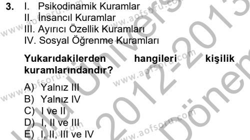 İş ve Yaşamda Motivasyon Dersi 2012 - 2013 Yılı (Final) Dönem Sonu Sınav Soruları 3. Soru