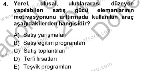 Satış Yönetimi ve Telefonda Satış Dersi 2013 - 2014 Yılı (Final) Dönem Sonu Sınav Soruları 4. Soru
