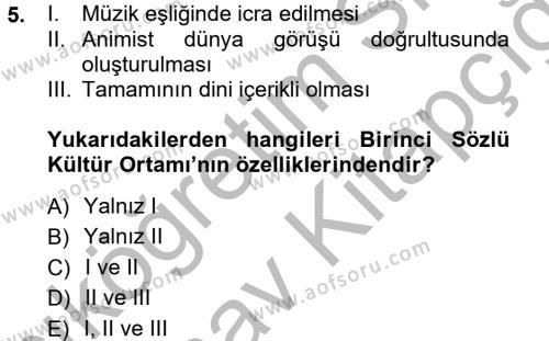 Türk Dili ve Edebiyatı Bölümü 1. Yarıyıl Halk Edebiyatına Giriş I Dersi 2013 Yılı Güz Dönemi Ara Sınavı 5. Soru