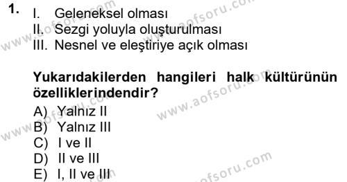 Türk Dili ve Edebiyatı Bölümü 1. Yarıyıl Halk Edebiyatına Giriş I Dersi 2013 Yılı Güz Dönemi Dönem Sonu Sınavı 1. Soru