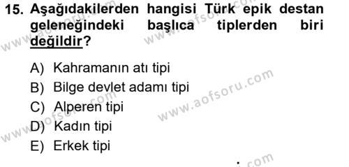Halk Edebiyatına Giriş 1 Dersi 2012 - 2013 Yılı Dönem Sonu Sınavı 15. Soru 1. Soru