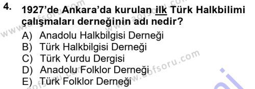 Türk Dili ve Edebiyatı Bölümü 1. Yarıyıl Halk Edebiyatına Giriş I Dersi 2013 Yılı Güz Dönemi Dönem Sonu Sınavı 4. Soru
