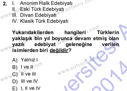 Halk Edebiyatına Giriş 1 Dersi 2013 - 2014 Yılı (Vize) Ara Sınav Soruları 2. Soru