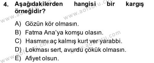 Halk Edebiyatına Giriş 1 Dersi 2013 - 2014 Yılı Dönem Sonu Sınavı 4. Soru
