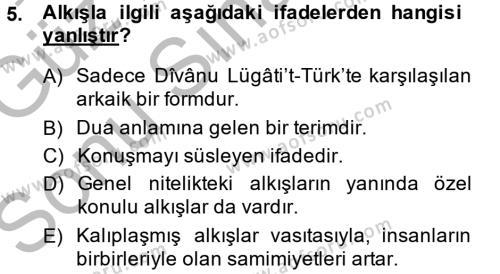 Türk Dili ve Edebiyatı Bölümü 1. Yarıyıl Halk Edebiyatına Giriş I Dersi 2015 Yılı Güz Dönemi Dönem Sonu Sınavı 5. Soru