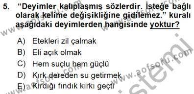 Türk Dili ve Edebiyatı Bölümü 1. Yarıyıl Halk Edebiyatına Giriş I Dersi 2016 Yılı Güz Dönemi Dönem Sonu Sınavı 5. Soru