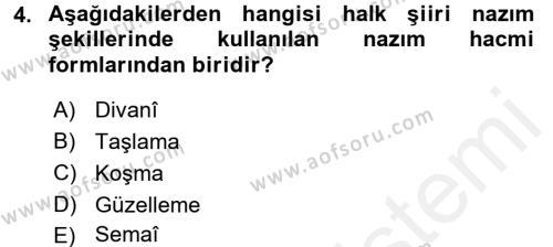 Halk Edebiyatına Giriş 1 Dersi 2016 - 2017 Yılı (Final) Dönem Sonu Sınav Soruları 4. Soru