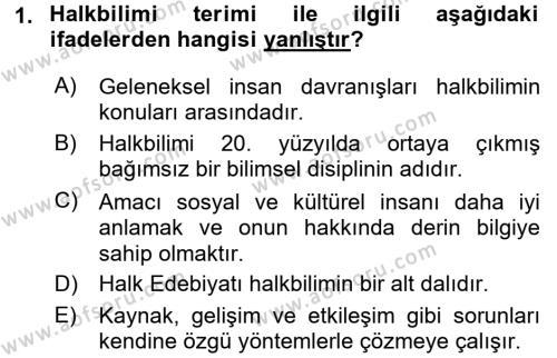 Halk Edebiyatına Giriş 1 Dersi 2017 - 2018 Yılı (Final) Dönem Sonu Sınav Soruları 1. Soru