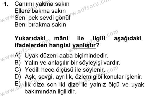 Türk Dili ve Edebiyatı Bölümü 2. Yarıyıl Halk Edebiyatına Giriş II Dersi 2013 Yılı Bahar Dönemi Ara Sınavı 1. Soru