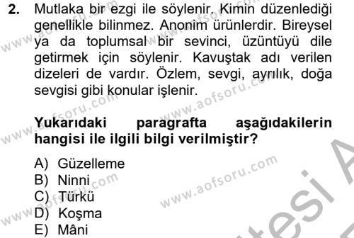 Türk Dili ve Edebiyatı Bölümü 2. Yarıyıl Halk Edebiyatına Giriş II Dersi 2013 Yılı Bahar Dönemi Ara Sınavı 2. Soru