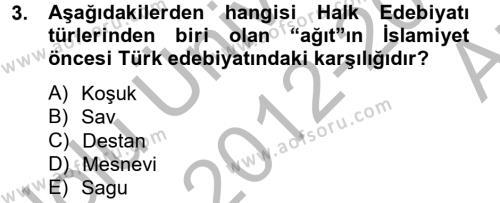 Halk Edebiyatına Giriş 2 Dersi 2012 - 2013 Yılı (Vize) Ara Sınav Soruları 3. Soru