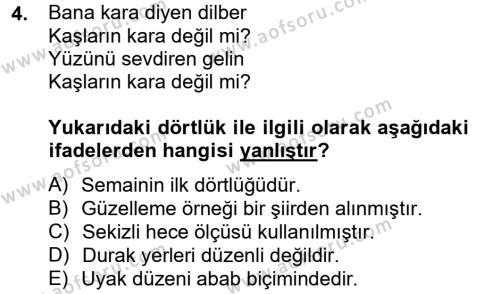 Türk Dili ve Edebiyatı Bölümü 2. Yarıyıl Halk Edebiyatına Giriş II Dersi 2013 Yılı Bahar Dönemi Ara Sınavı 4. Soru